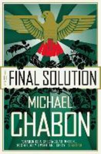 The Final Solution - Michael Chabon - cover