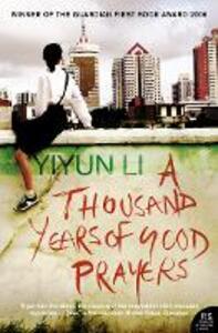A Thousand Years of Good Prayers - Yiyun Li - cover