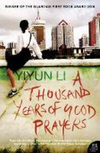 Libro in inglese A Thousand Years of Good Prayers  - Yiyun Li