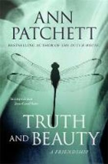 Truth and Beauty: A Friendship - Ann Patchett - cover