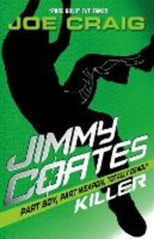 Jimmy Coates: Killer - Joe Craig - cover
