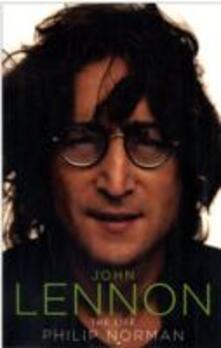 John Lennon: The Life - Philip Norman - cover
