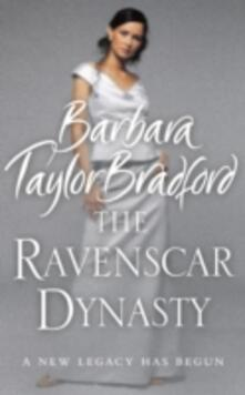 The Ravenscar Dynasty - Barbara Taylor Bradford - cover