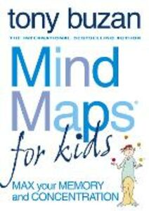 Libro in inglese Mind Maps for Kids: Max Your Memory and Concentration  - Tony Buzan