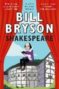 Libro in inglese Shakespeare: The World as a Stage  - Bill Bryson