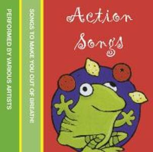 Action Songs: Songs to Make You out of Breath! - cover