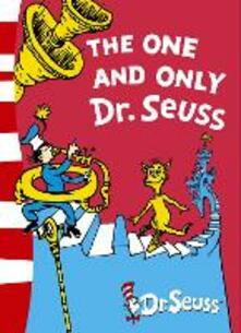 The One and Only Dr. Seuss: 3 Books in 1 - Dr. Seuss - cover