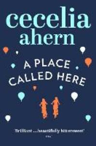 A Place Called Here - Cecelia Ahern - 2