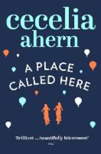 Libro in inglese A Place Called Here  - Cecelia Ahern