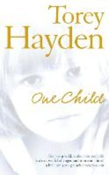 One Child - Torey Hayden - cover