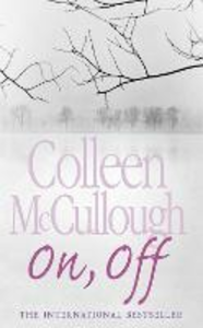 Libro in inglese On, Off  - Colleen McCullough
