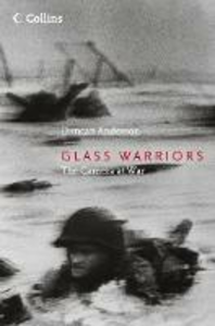 Libro in inglese Glass Warriors: The Camera At War  - Duncan Anderson