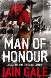 Libro in inglese Man of Honour: Jack Steel and the Blenheim Campaign, July to August 1704  - Iain Gale