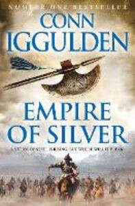 Libro in inglese Empire of Silver  - Conn Iggulden