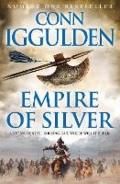 Empire of Silver - Conn Iggulden - cover