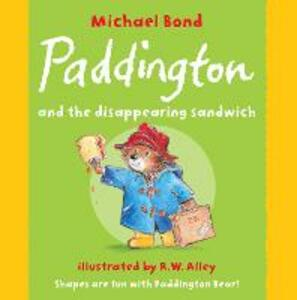 Paddington and the Disappearing Sandwich - Michael Bond - cover