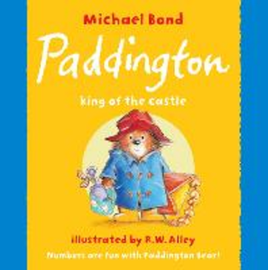 Libro in inglese Paddington: King of the Castle  - Michael Bond