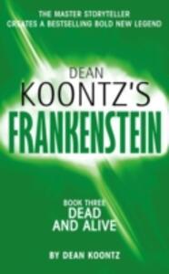 Dead and Alive - Dean Koontz,Leigh Nichols,Ed Gorman - cover