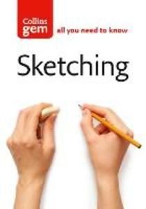 Sketching: Techniques & Tips for Successful Sketching - Jackie Simmonds - cover