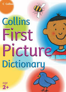 First Picture Dictionary - Collins Dictionaries - cover