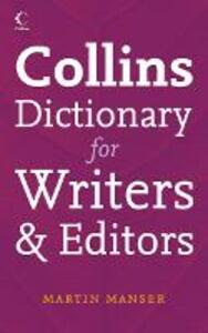 Collins Dictionary for Writers and Editors - Martin Manser - cover