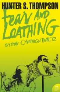 Fear and Loathing on the Campaign Trail '72 - Hunter S. Thompson - cover
