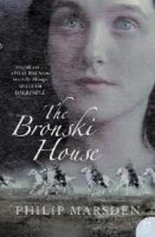 The Bronski House - Philip Marsden - cover