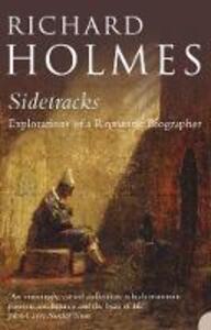 Sidetracks - Richard Holmes - cover