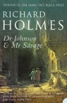 Dr Johnson and Mr Savage - Richard Holmes - cover