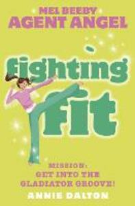 Fighting Fit - Annie Dalton - cover