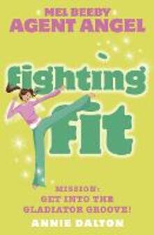 Fighting Fit - Annie Dalton - cover