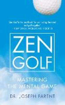 Zen Golf - Dr. Joseph Parent - cover