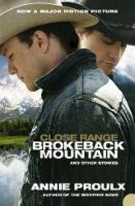 Close Range: Brokeback Mountain and Other Stories - Annie Proulx - 3