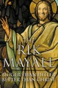 Bigger than Hitler - Better than Christ - Rik Mayall - cover