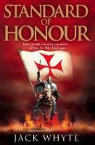 Standard of Honour - Jack Whyte - cover