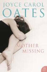Mother, Missing - Joyce Carol Oates - cover