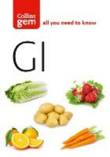 GI: How to Succeed Using the Glycemic Index Diet - cover