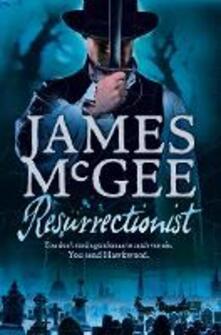 Resurrectionist - James McGee - cover