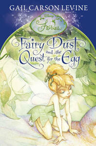 Fairy Dust and the Quest for the Egg - Gail Carson Levine - cover