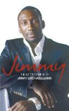 Jimmy: The Autobiography of Jimmy Floyd Hasselbaink - Jimmy Floyd Hasselbaink - cover