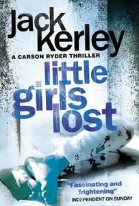 Little Girls Lost - Jack Kerley - cover