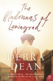 The Madonnas of Leningrad - Debra Dean - cover