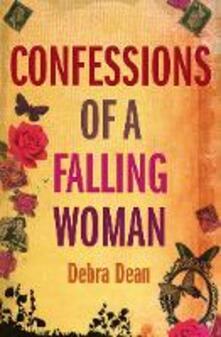 Confessions of a Falling Woman - Debra Dean - cover