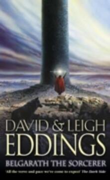 Belgarath the Sorcerer - David Eddings,Leigh Eddings - cover