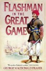 Flashman in the Great Game - George MacDonald Fraser - cover
