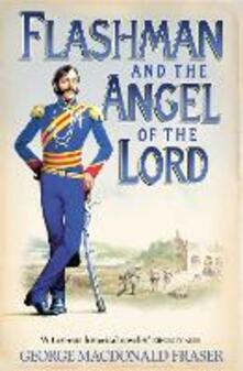 Flashman and the Angel of the Lord - George MacDonald Fraser - cover