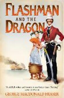 Flashman and the Dragon - George MacDonald Fraser - cover