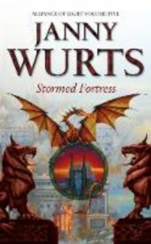Stormed Fortress: Fifth Book of the Alliance of Light - Janny Wurts - cover