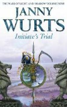 Initiate's Trial: First Book of Sword of the Canon - Janny Wurts - cover
