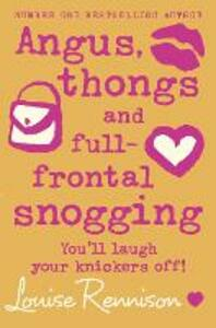 Angus, thongs and full-frontal snogging - Louise Rennison - cover